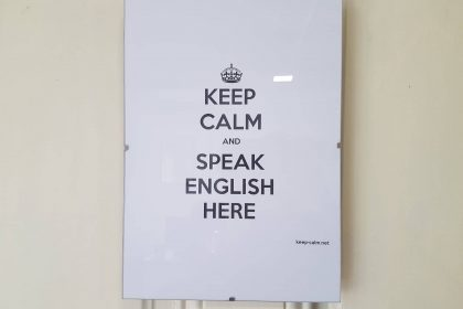 Keep Calm and Speak English Here!