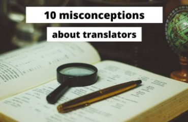 10 misconceptions about translators
